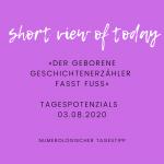 """Numerologischer Tagestipp für 03.08.2002: Short-View """"Der Geschichtenerzähler fasst Fuss"""""""