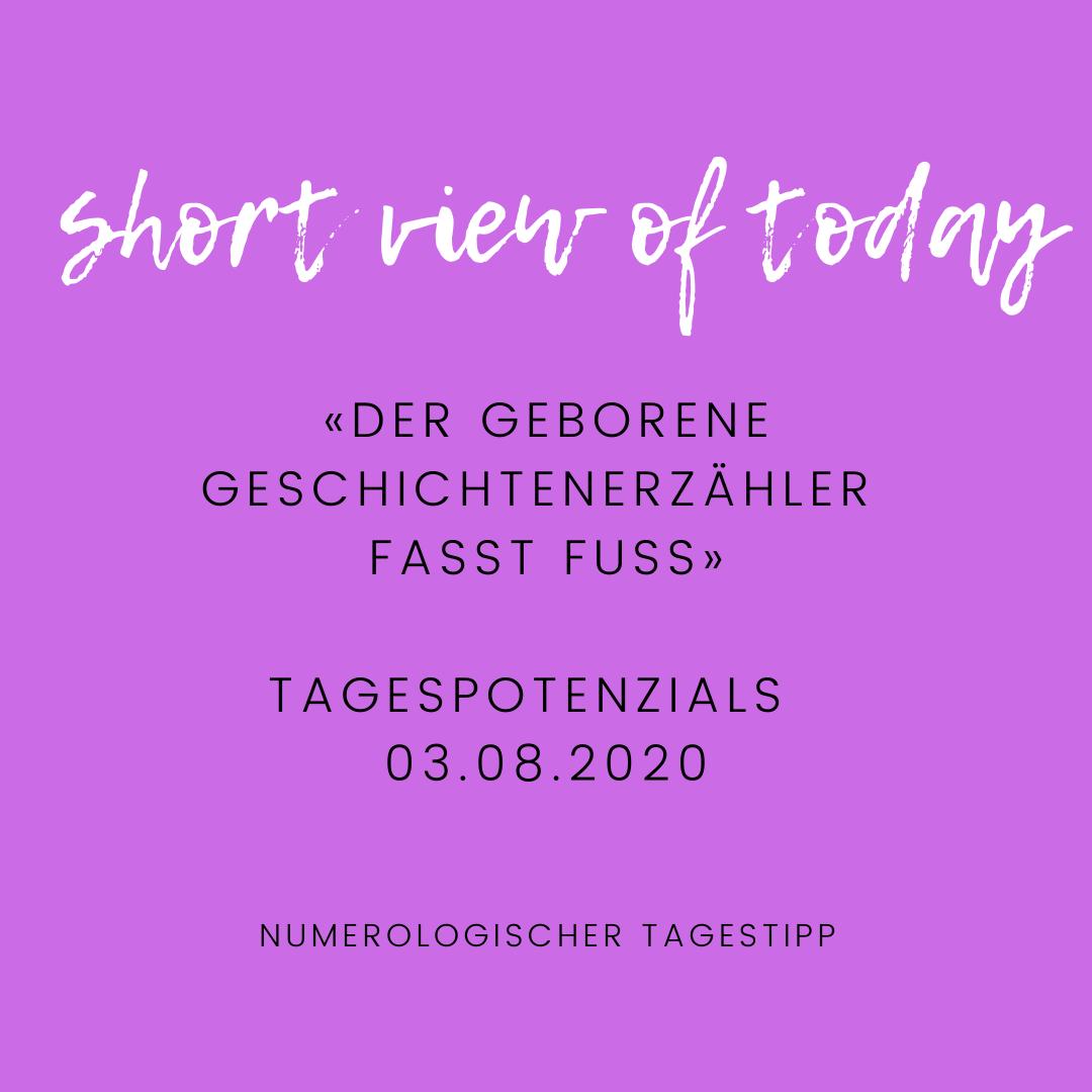 """You are currently viewing Numerologischer Tagestipp für 03.08.2002: Short-View """"Der Geschichtenerzähler fasst Fuss"""""""